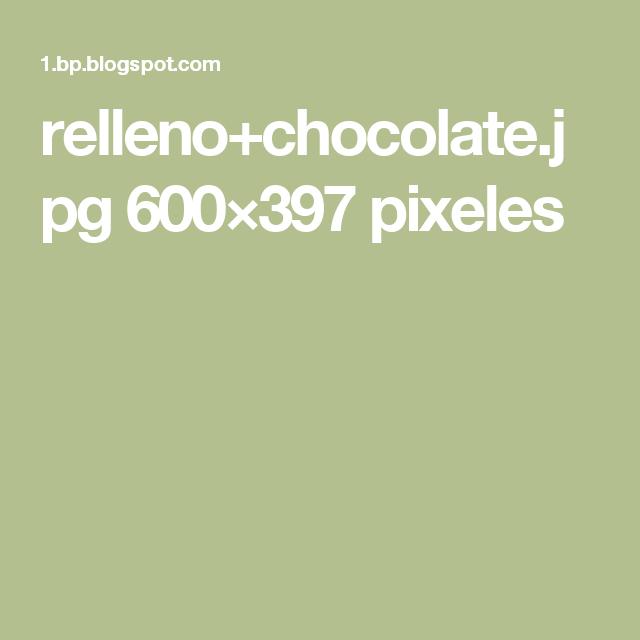 relleno+chocolate.jpg 600×397 pixeles