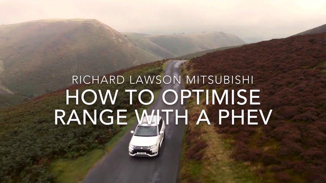 Phev How To Maximise Optimise Range In 2020 Outlander Phev Mitsubishi Outlander Outlander
