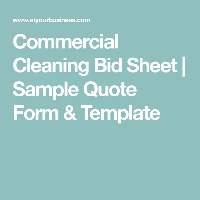 Commercial Cleaning Bid Sheet  Sample Quote Form  Template