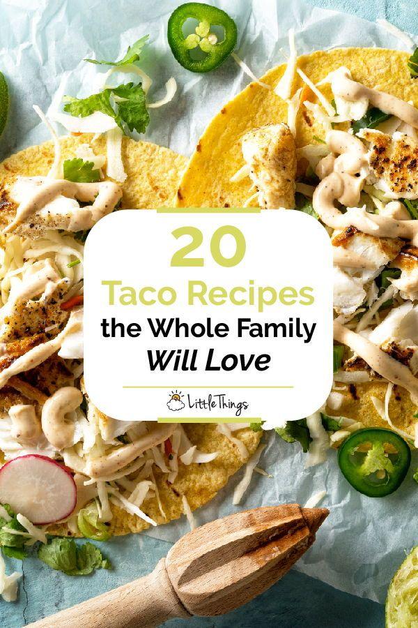 20 Taco Recipes the Whole Family Will Love Recipes, Taco