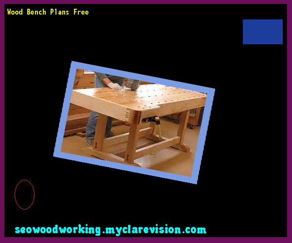Wood Bench Plans Free 094146 - Woodworking Plans and Projects!