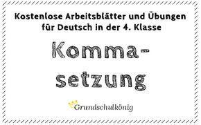 kostenlose bungen und aufgaben zur kommasetzung f r deutsch in der 4 klasse grundschulk nig. Black Bedroom Furniture Sets. Home Design Ideas