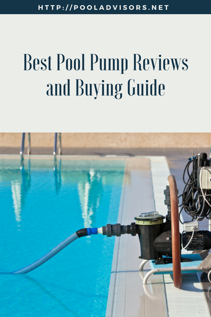 Best Pool Pump Reviews And Buying Guide Pool Pump Cool Pools Pool