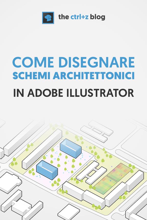 Schemi architettonici in illustrator la guida definitiva for Disegnare progetti