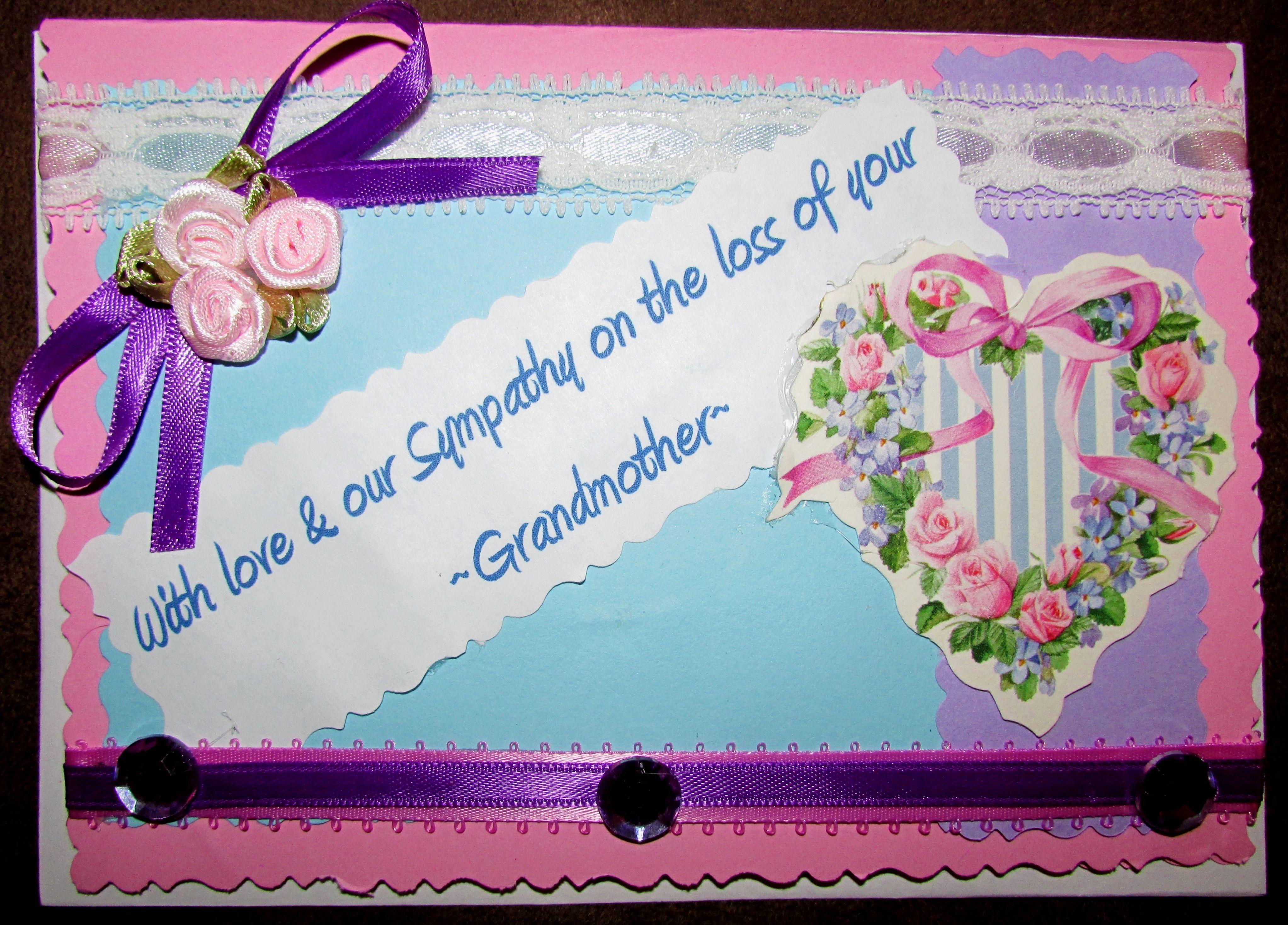 Loss of Grandmother Sympathy card | My Homemade Greeting ...