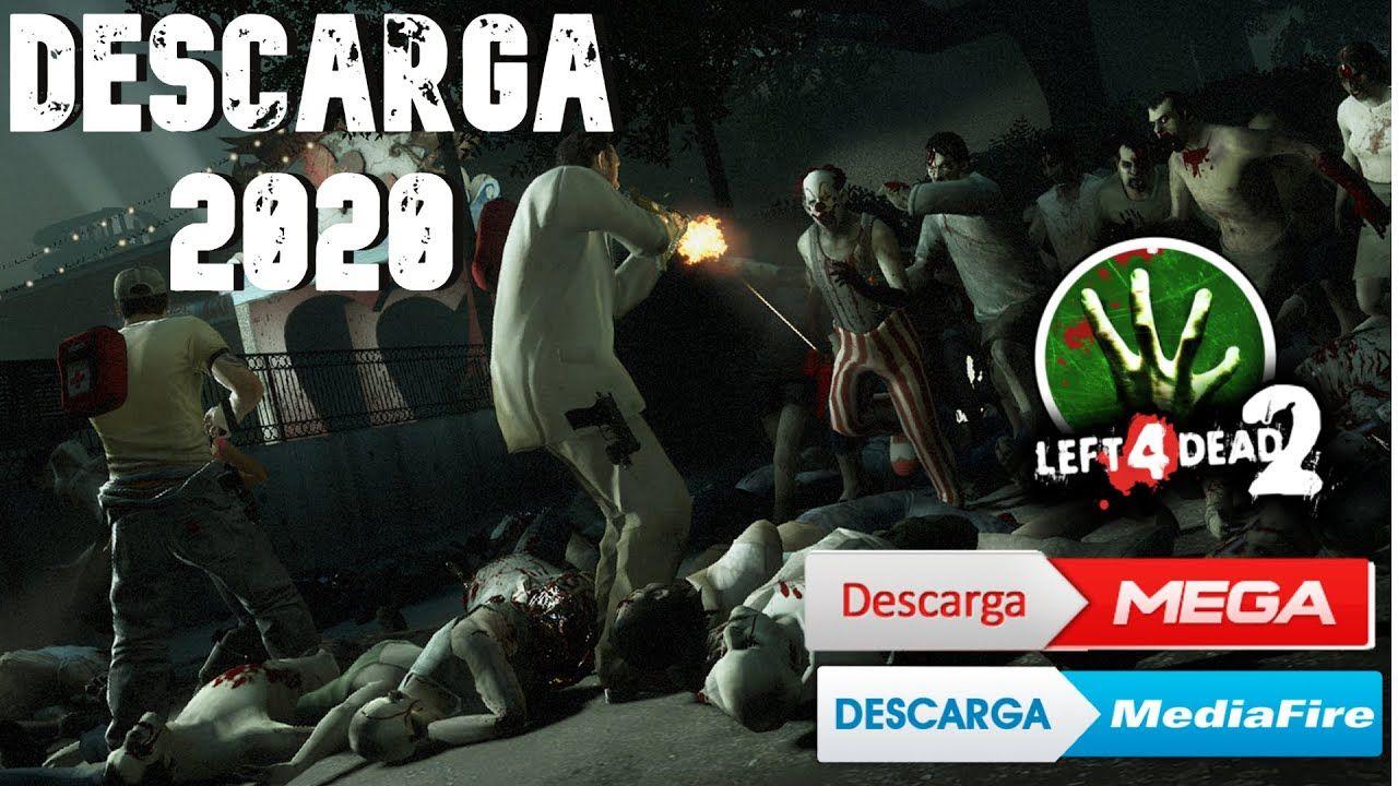 Como Descargar Left 4 Dead 2 Para Pc Full En Español 2020 Mega Mediafire Left 4 Dead Español Youtube