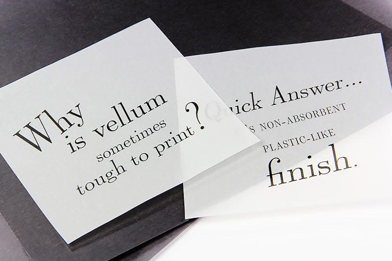 Translucent vellum may be tough to print because of its finish translucent vellum may be tough to print because of its finish colourmoves