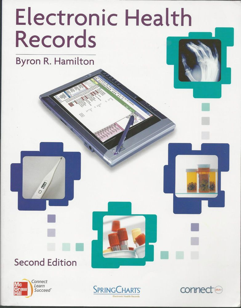 Electronic health records nursing college textbook 2nd