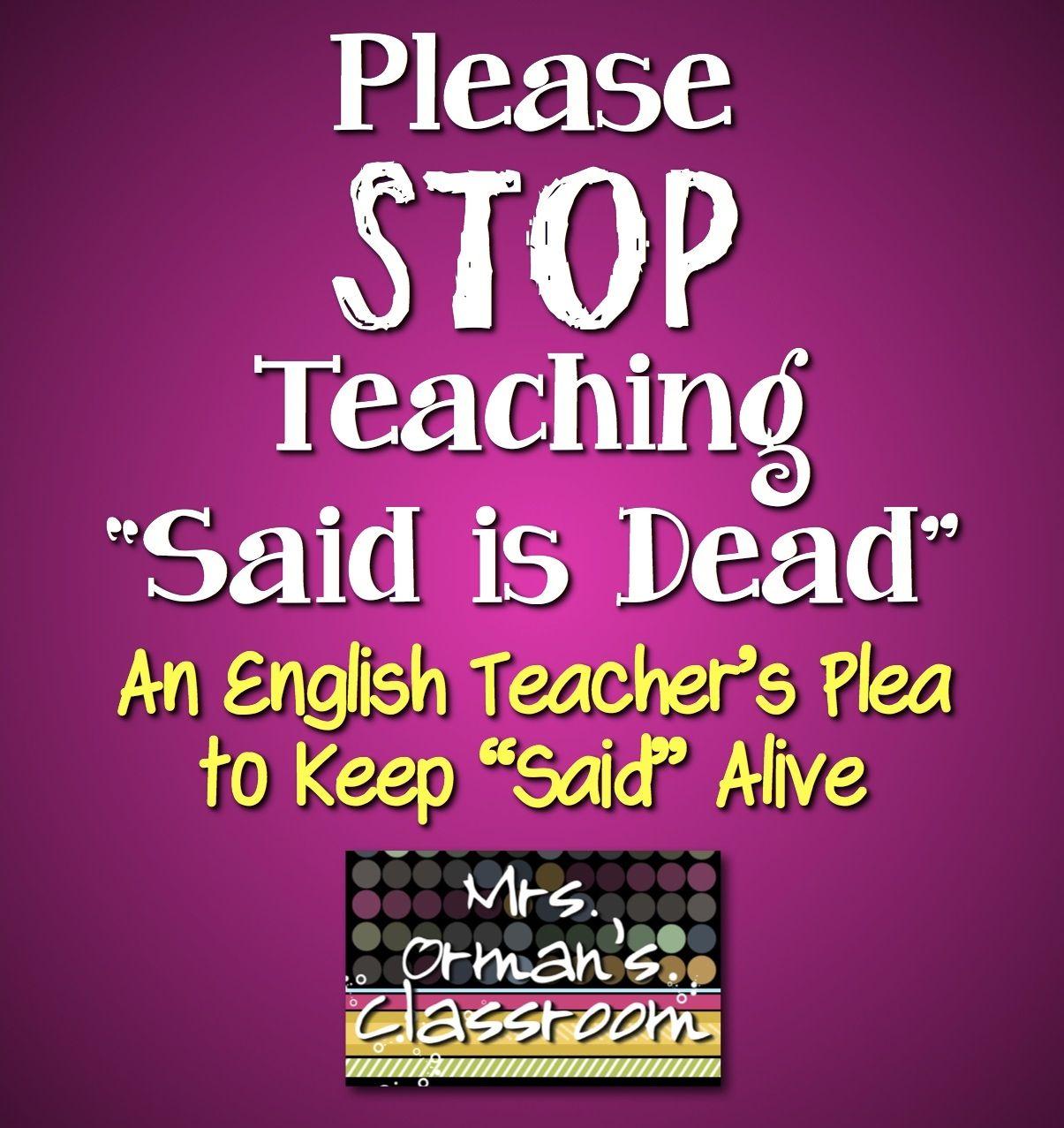An English Teacher S Plea To Keep Said Alive