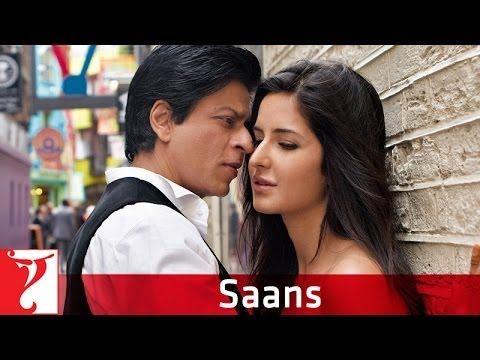 Saans Full Song Jab Tak Hai Jaan Shahrukh Khan Katrina Kaif Katrina Kaif Lagu Haiku