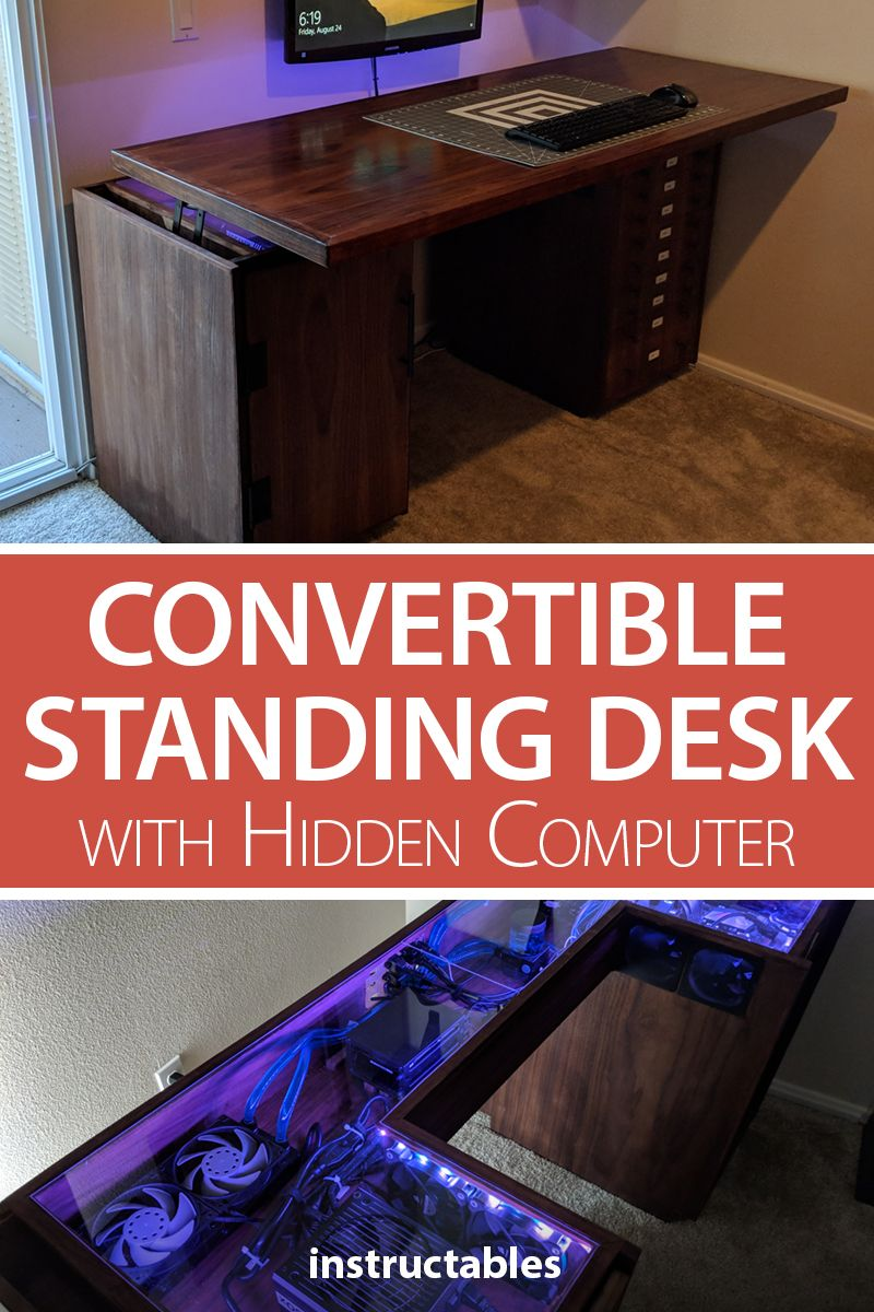 Convertible Standing Desk With Hidden Computer In 2020 Standing Desk Converter Diy Furniture Projects Cool Furniture