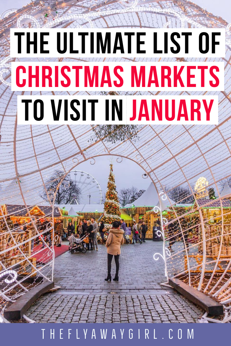 Christmas Markets in January 2020 Holiday travel