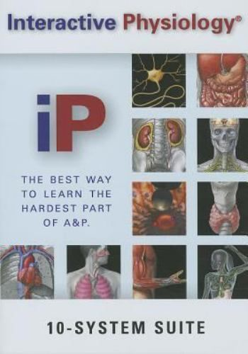 Anatomy and Physiology: Interactive Physiology 10-System Suite by ...