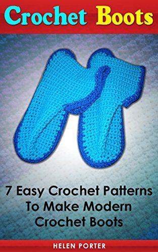 Crochet Boots: 7 Easy Crochet Patterns to Make Modern Crochet Boots ...
