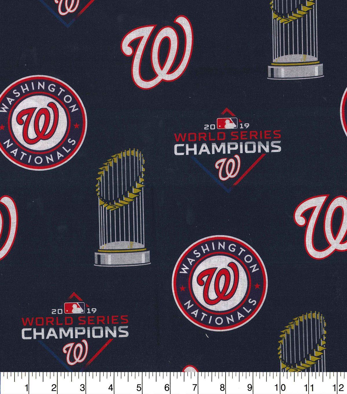 Washington Nationals Cotton Fabric World Series Champions 2019 Joann In 2020 Washington Nationals World Series Washington