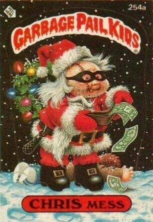 Yeah I Collected These Ghost Of Christmas Past Lol Garbage Pail Kids Garbage Pail Kids Cards Pail