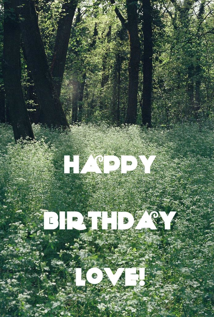 Happy Birthday Love With Images Nature Beautiful Nature