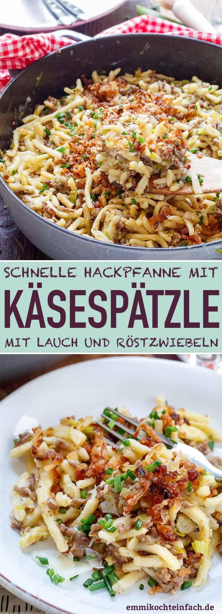 Käsespätzle Hackpfanne mit Lauch und Röstzwiebeln - emmikochteinfach