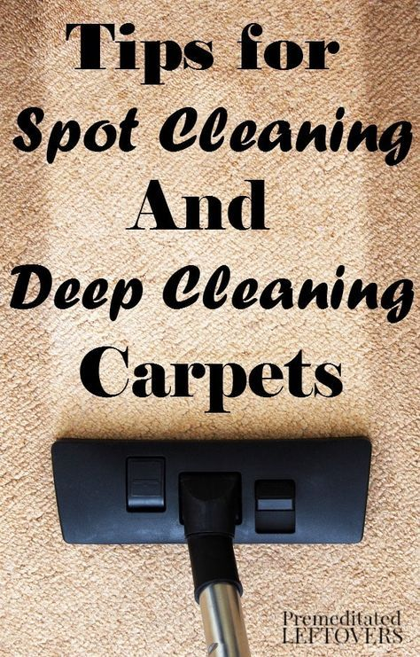 These Tips For Cleaning Carpets Include Useful Ways To Deep Clean And Spot Common Stains Foud In Your Home Carpet Diy