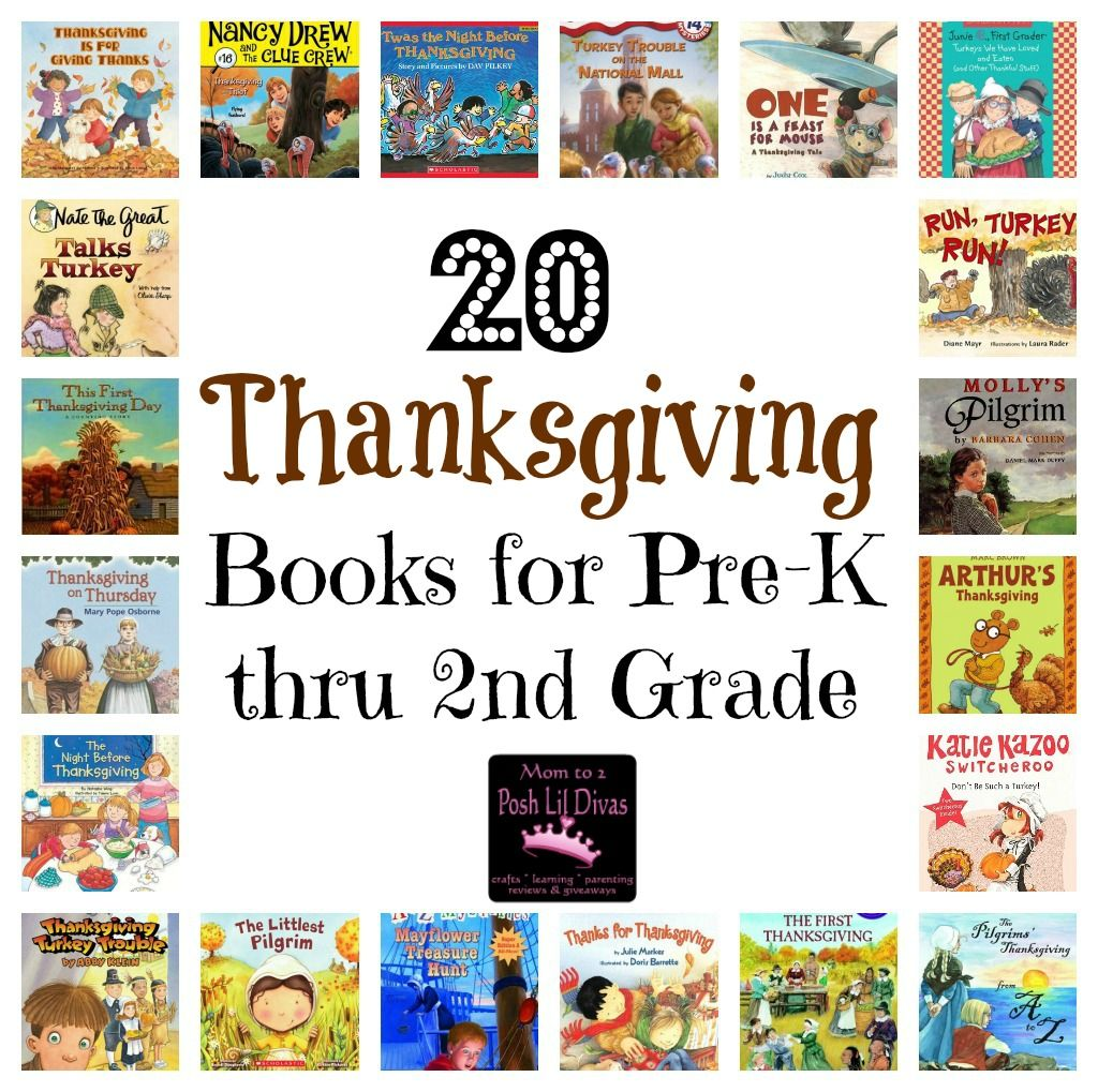 20 Thanksgiving Books For Kids In Pre K Through 2nd Grade From Mom To 2 Posh Lil Divas