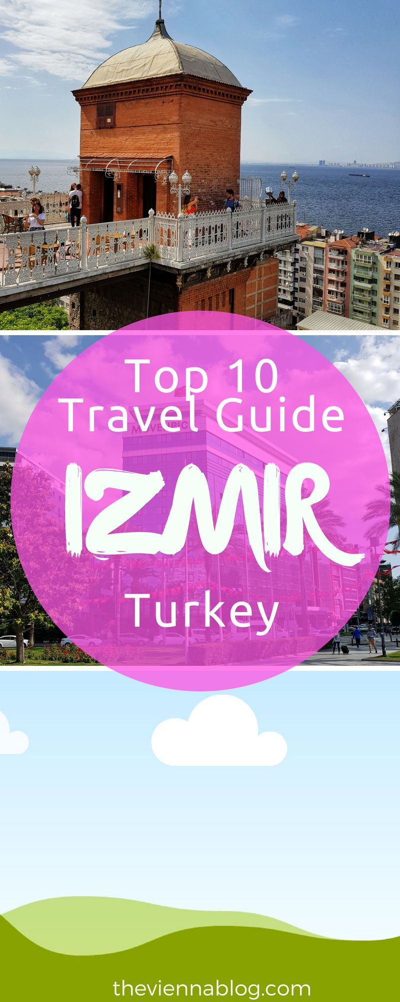 Top 10 Ultimate Things To See And Do In Izmir Turkey The Vienna Blog Lifestyle Travel Blog In Vienna Asia Travel Travel Lifestyle Izmir