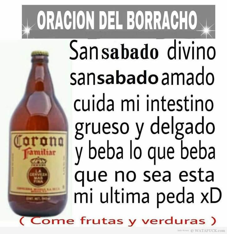 Humor Oracion Del Borracho Memes De Borrachera Y Frases