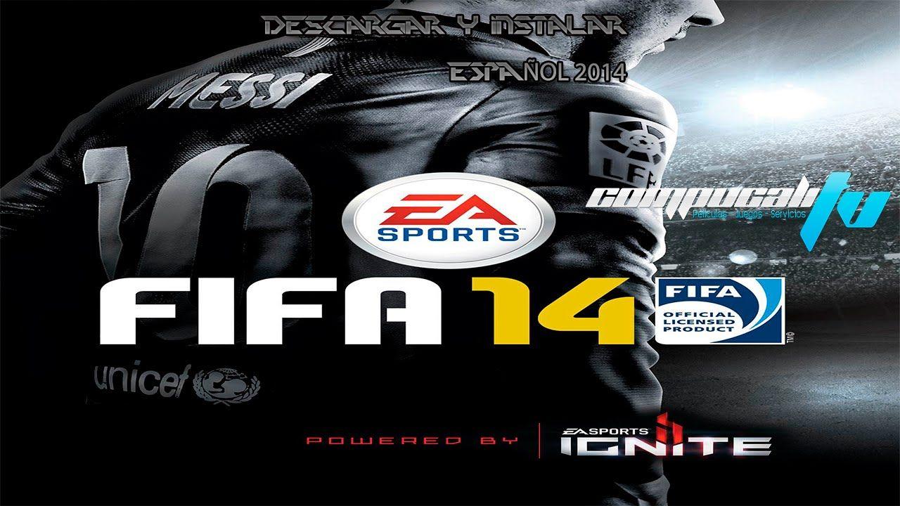 Descargar y Instalar | Fifa 14 PC Full Español 2014 1.3 ISO