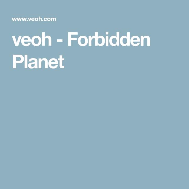 Veoh Forbidden Planet Forbidden Planet Science Fiction Film Planets