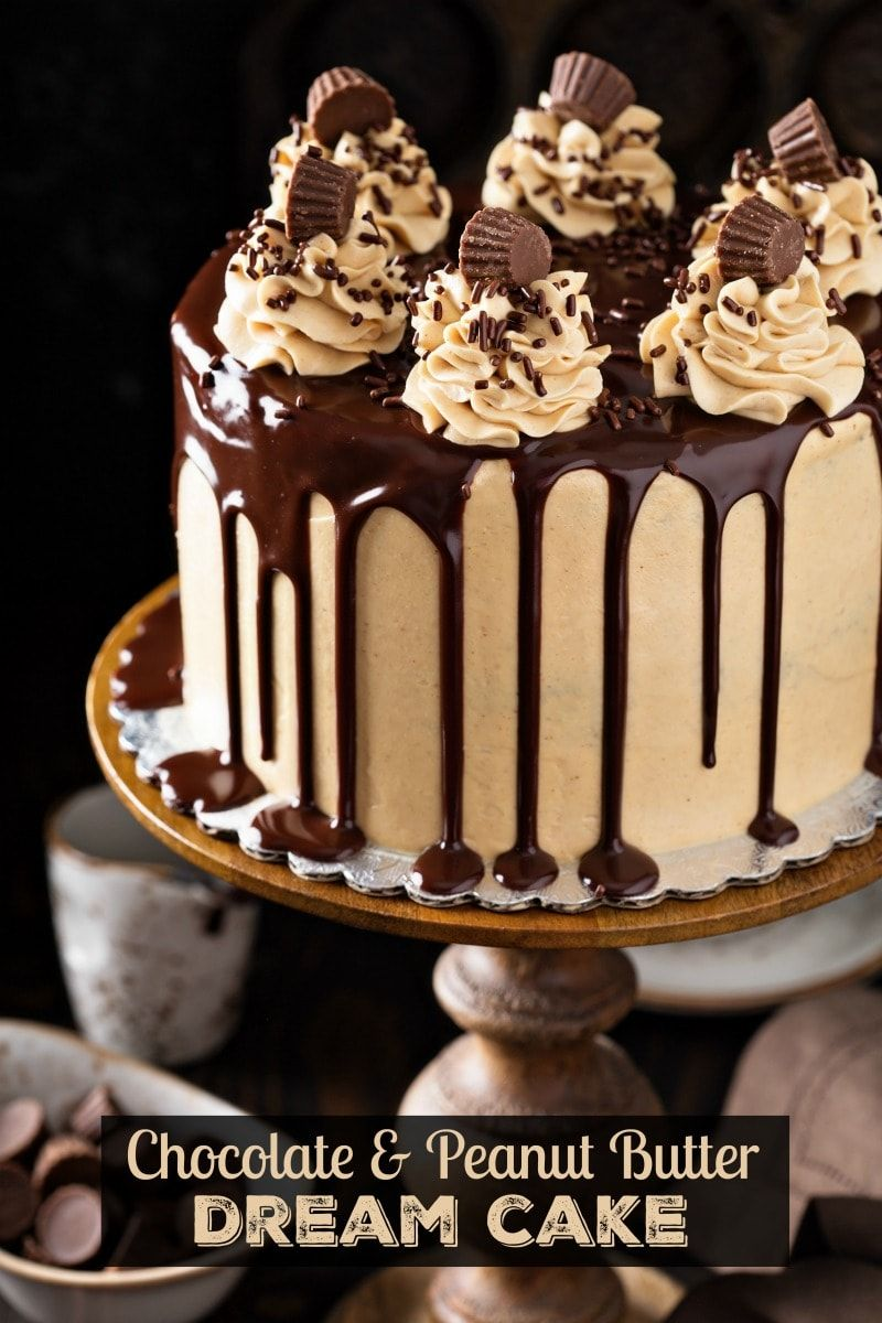 Chocolate And Peanut Butter Dream Cake It Tastes Like A Giant