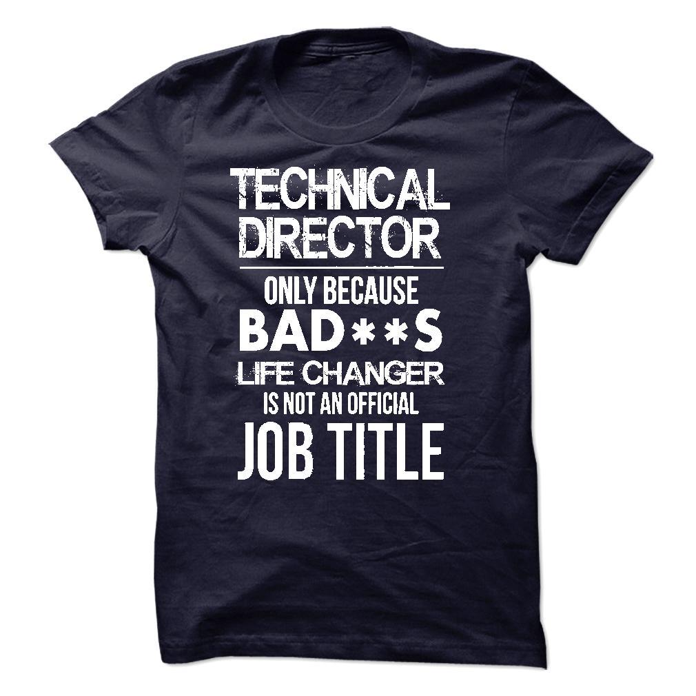 Technical Director TShirt T Shirt Hoodie Sweatshirts  Shirt
