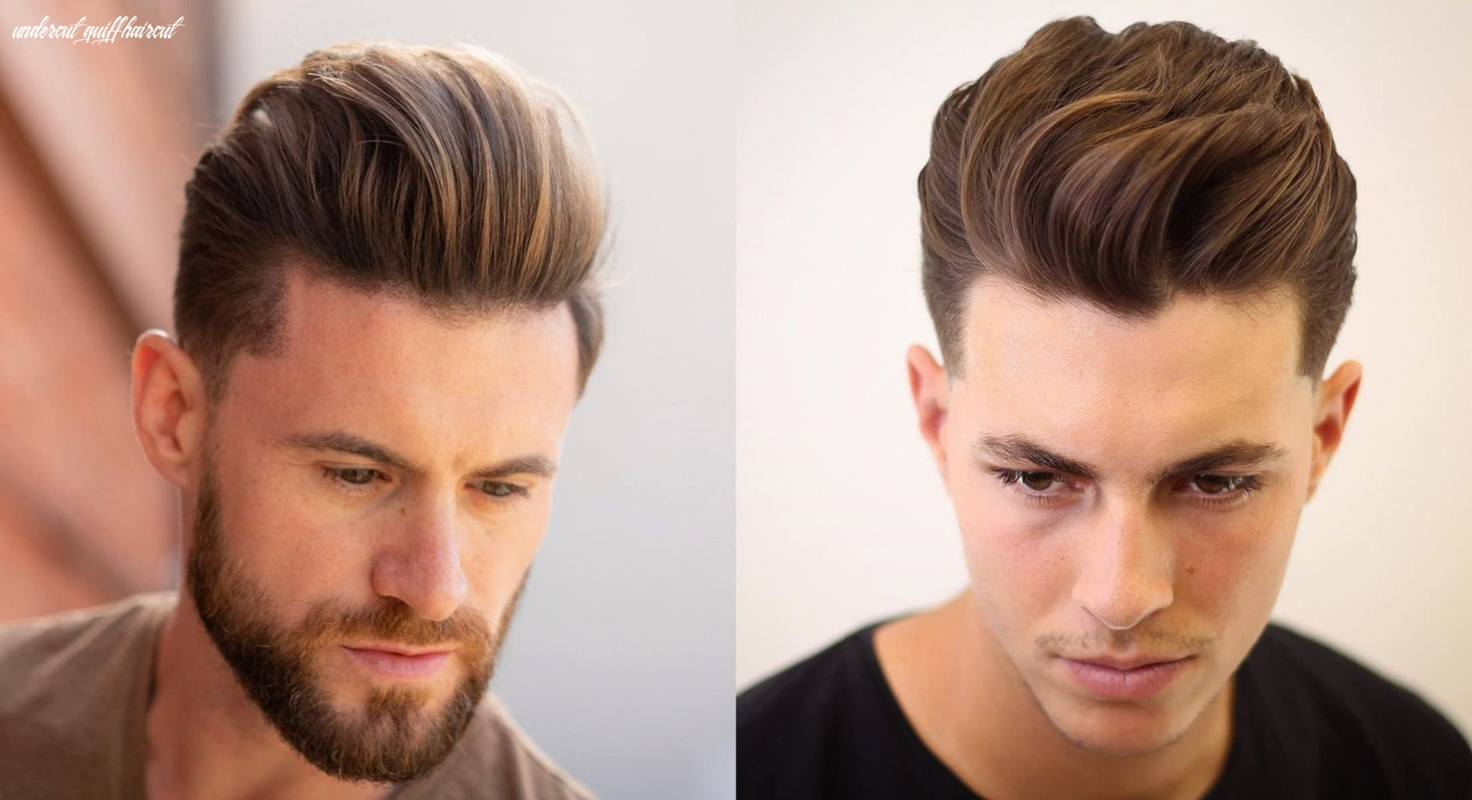 10 Undercut Quiff Haircut Quiff Hairstyles Hair Styles Top Hairstyles For Men