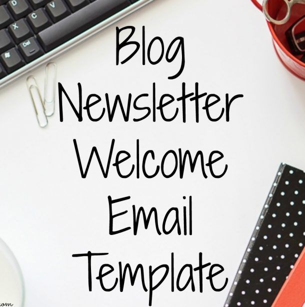 newsletter welcome