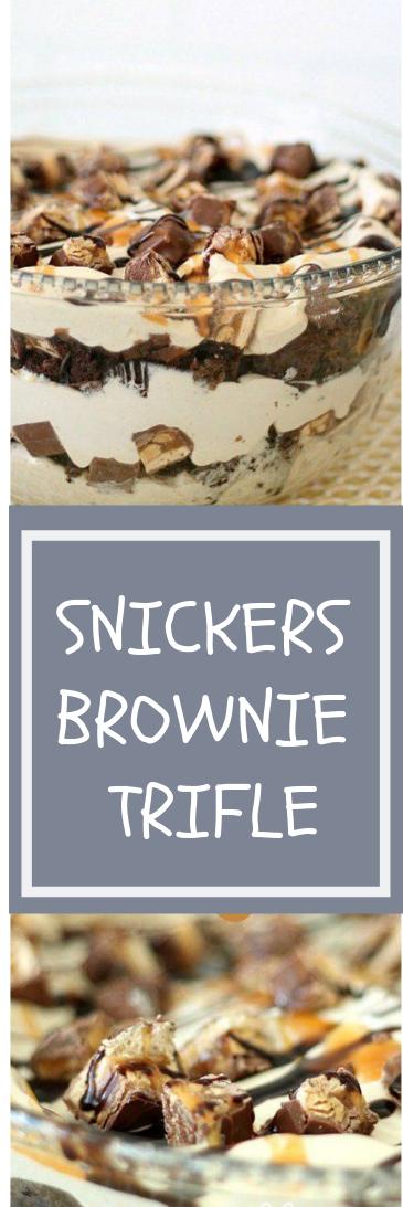 SNICKERS BROWNIE TRIFLE #dessert