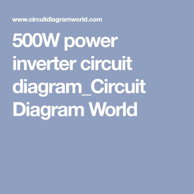 500w Power Inverter Circuit Diagram Circuit Diagram World