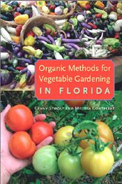Sustainable Gardening for Florida by Ginny Stibolt, a gardening book