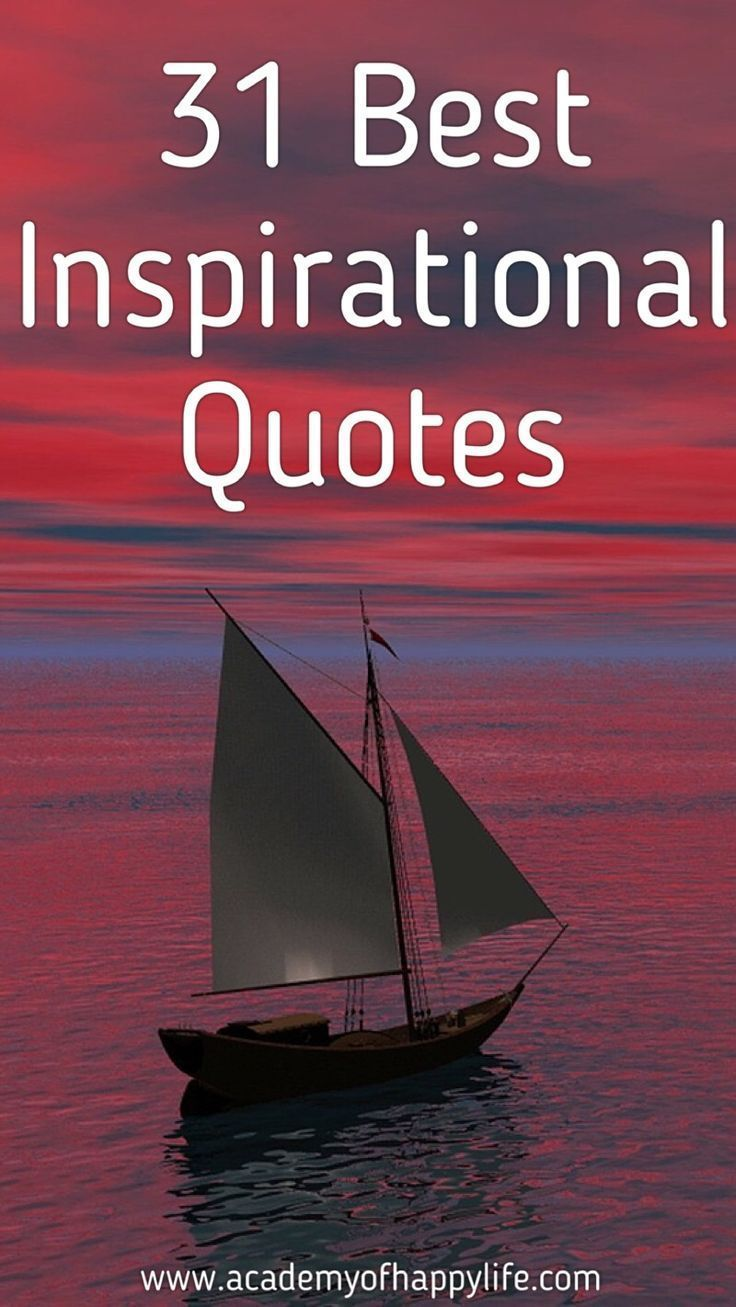 Daily Motivational Quote Daily Inspiration 31 Inspirational Quotes  Inspirational