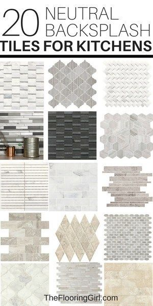 20 Neutral Backsplash Tiles For Kitchens The Flooring Girl Kitchen Tiles Kitchen Tiles Backsplash Neutral Backsplash