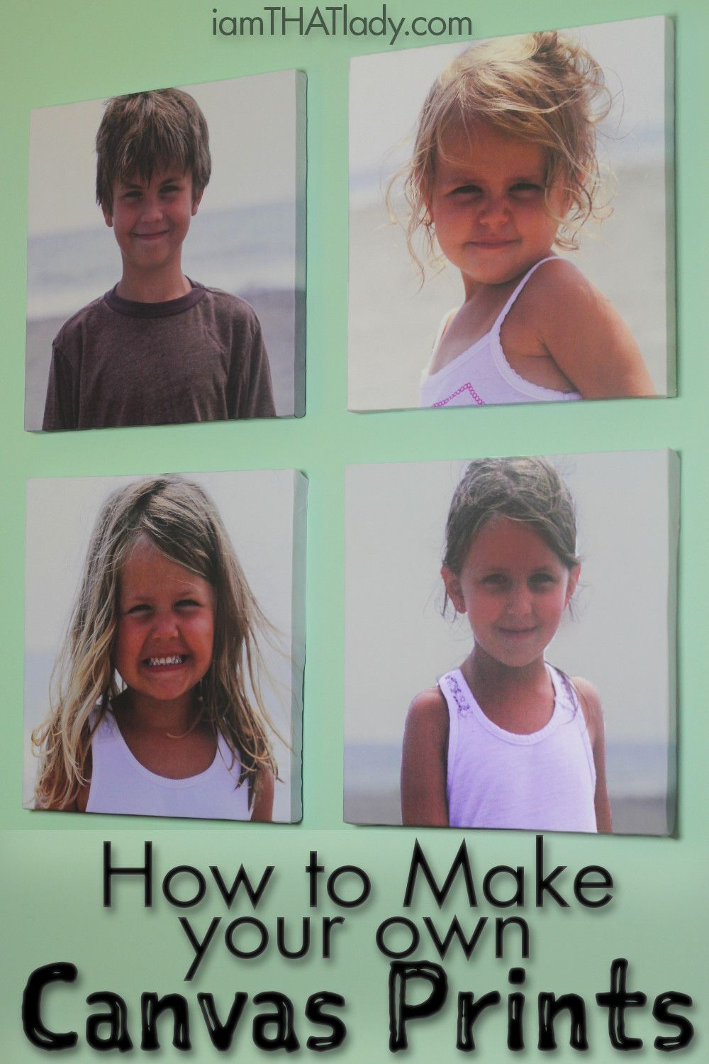 How to make your own canvas prints How to make canvas