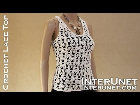 Lace tank top crochet pattern - YouTube | Crochet Tops | Pinterest ...