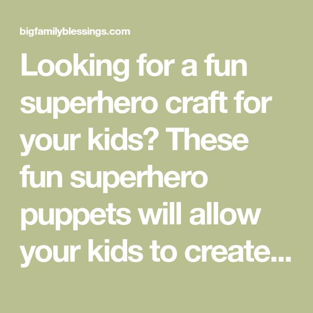 Superhero Craft - DIY Puppets