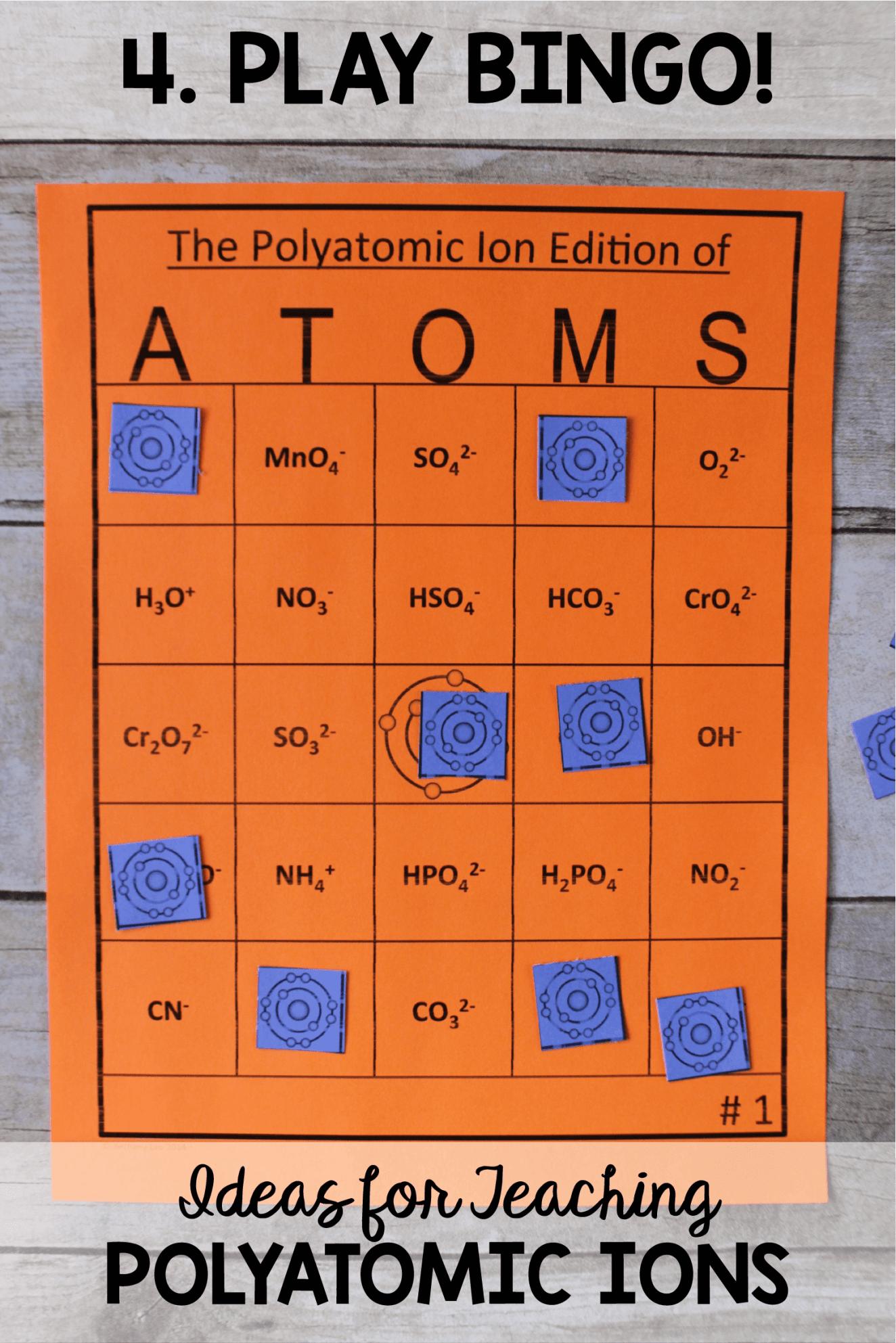 Polyatomic Ion Chemistry Bingo Atoms Game In