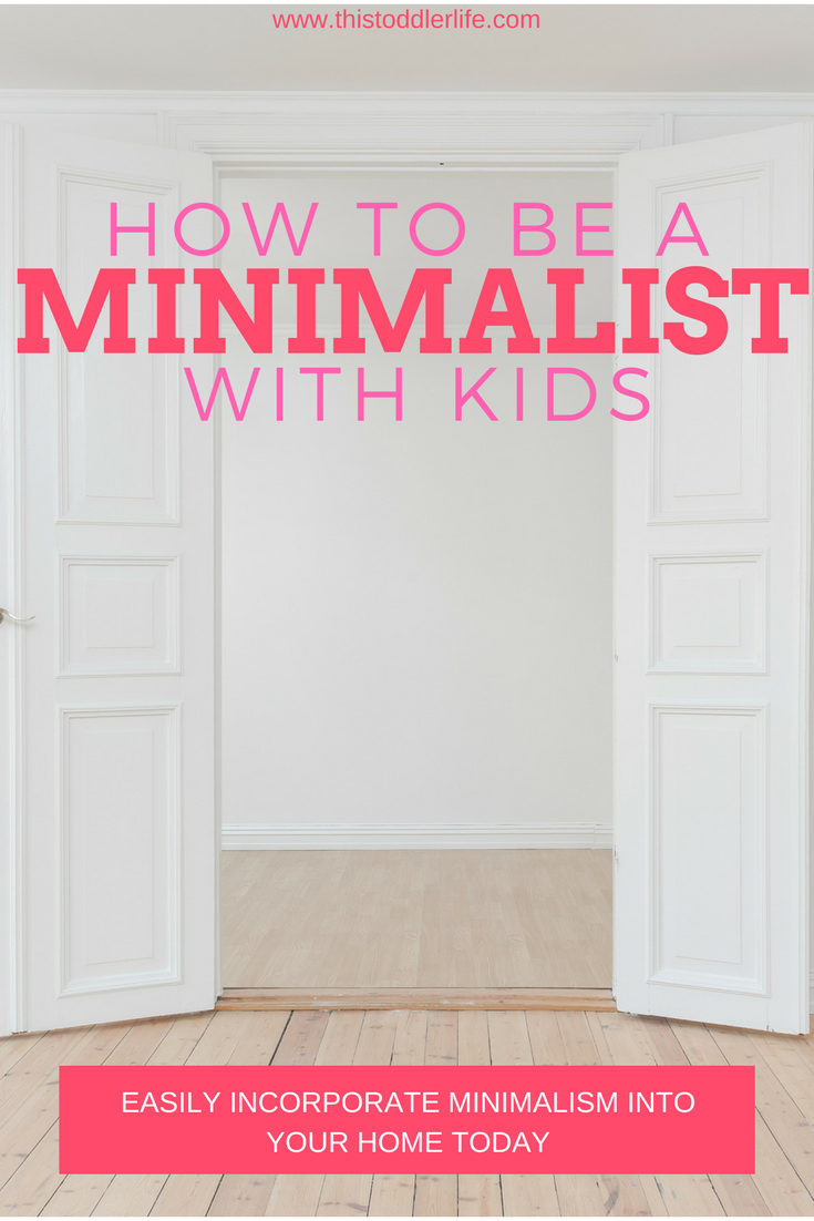Minimalism, to me, basically means getting rid of life's excess, which in turn will help your family focus on finding freedom...