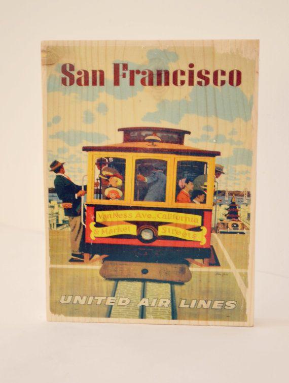 San Francisco Vintage Travel Poster On Wood/ Travel Advertising ...