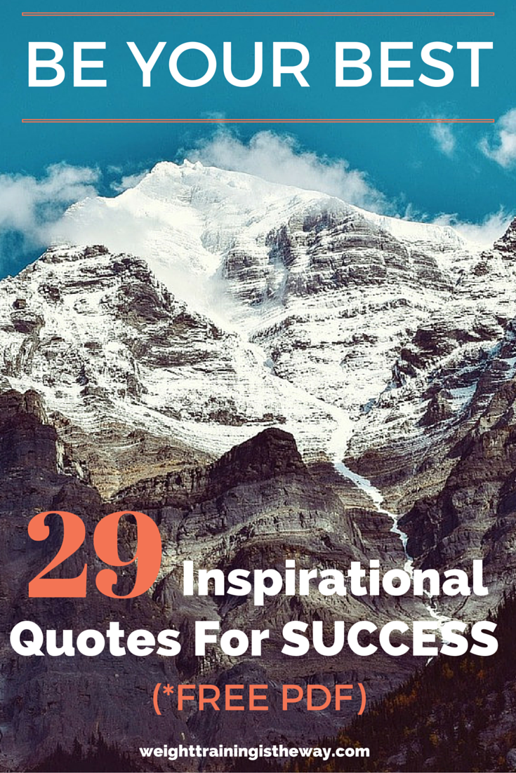 Be Your Best29 Inspirational Quotes For Success Change