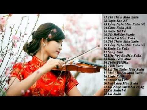 Liên Khúc Xuân Remix 2016 Hay Nhất - Nhạc Tết Remix Hay - Nhạc Tết 2016 - YouTube