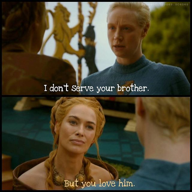 Cersei catches with Brienne, after Brienne congratulated ...