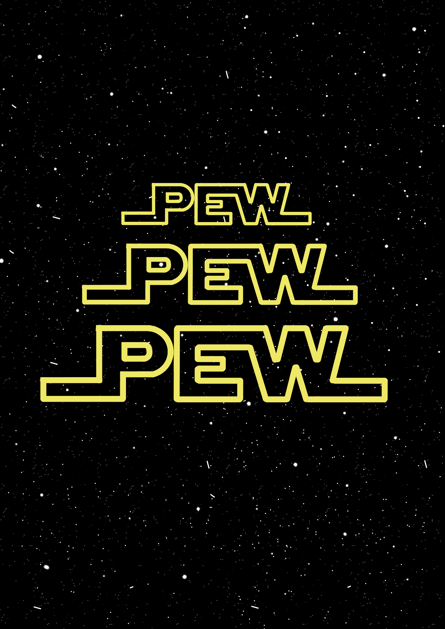Star Wars crawl iPhone wallpaper  Pew pew pew from