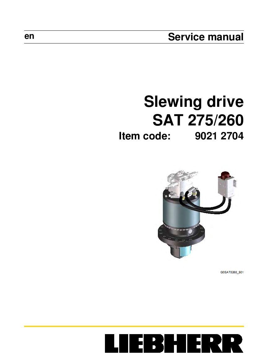Liebherr Sat0275 0260 90212704 Slewing Drive Workshop
