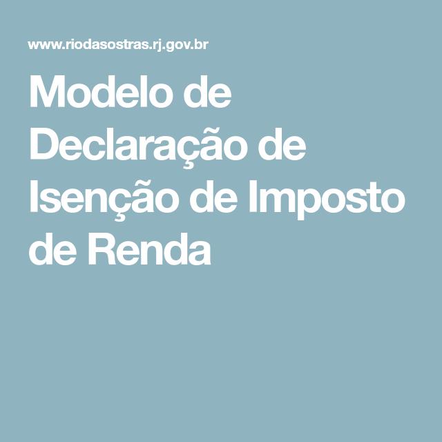 Modelo De Declaração De Isenção De Imposto De Renda Rio