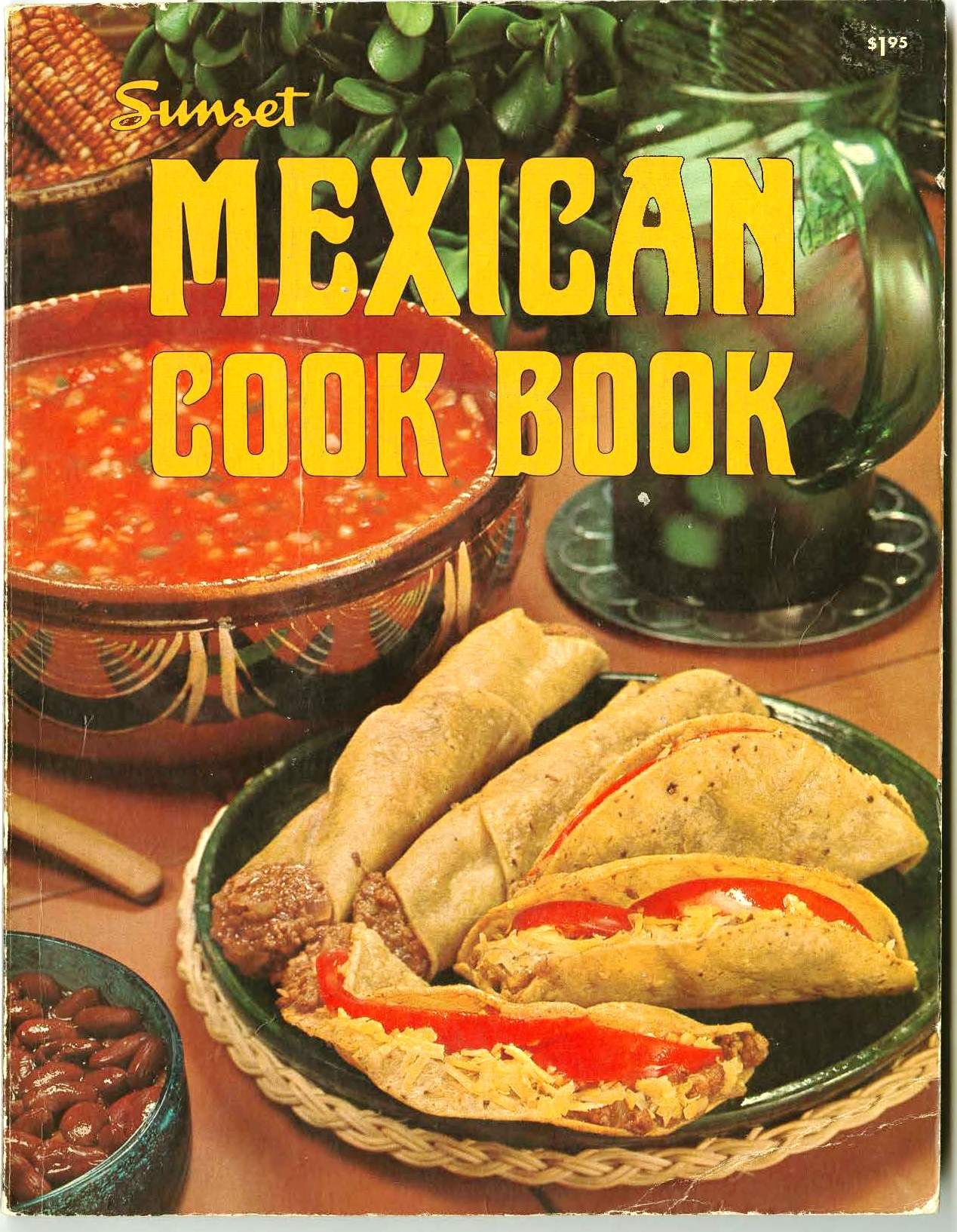 Sunset mexican cookbook 1969 flautas mexican cookbook sunset mexican cookbook 1969 flautas i have this book and love it forumfinder Gallery